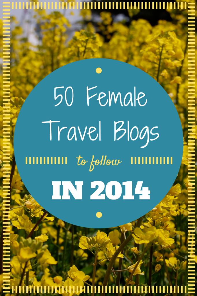 Best Female Travel Blogs 2014