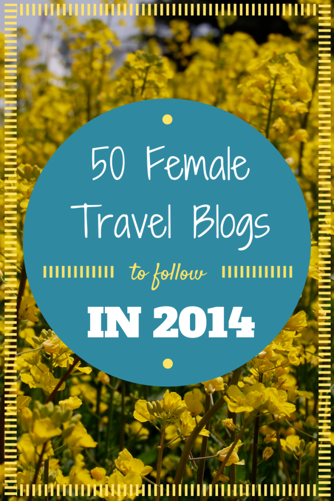 Best Female Travel Blogs 2014