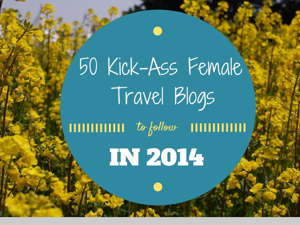 50 best female travel bloggers